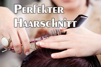 "Perfekter Haarschnitt: Innovationen sind unsere Leidenschaft: ""We Design Your Hairdreams!"""